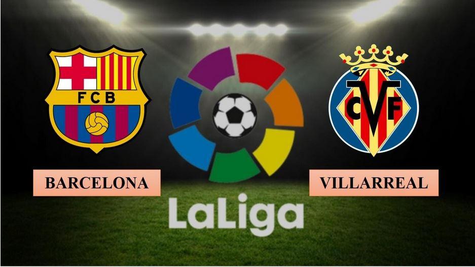 Nhận định Barcelona vs Villarreal, 02h00 ngày 28/09/2020