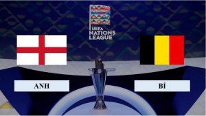Nhận định Anh vs Bỉ, 23h00 ngày 11/10/2020, Nations League
