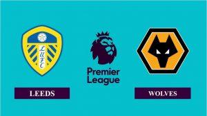 Nhận định Leeds United vs Wolverhampton, 02h00, ngày 20/10/2020, Ngoại hạng Anh