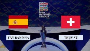 Soi kèo nhận định Tây Ban Nha vs Thụy Sỹ, 1h45 ngày 11/10/2020, Nations League