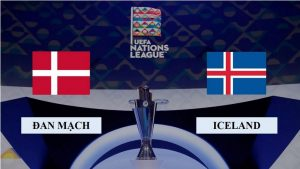 Soi kèo nhận định Đan Mạch vs Iceland, 2h45 ngày 16/11/2020, UEFA Nations League