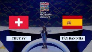 Soi kèo nhận định Thụy Sỹ vs Tây Ban Nha, 2h45 ngày 15/11/2020, UEFA Nations League