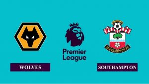 Soi kèo nhận định Wolverhampton vs Southampton, 03h00 ngày 24/11/2020, Ngoại hạng Anh