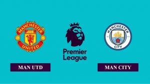 Nhận định Manchester United vs Manchester City, 00h30 ngày 13/12/2020, Ngoại hạng Anh