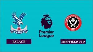 Soi kèo nhận định Crystal Palace vs Sheffield United, 22h00 ngày 02/01/2021, Ngoại hạng Anh