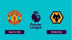 Soi kèo nhận định Manchester United vs Wolverhampton, 03h00 ngày 30/12/2020, Ngoại hạng Anh