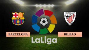 Nhận định Barcelona vs Athletic Bilbao, 03h00 ngày 01/02/2021, La Liga