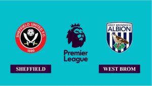 Nhận định Sheffield United vs West Bromwich, 01h00 ngày 03/02/2021, Ngoại hạng Anh