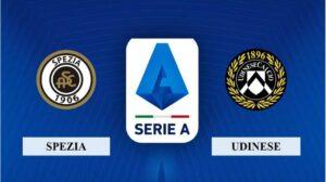 Nhận định Spezia vs Udinese, 18h30 ngày 31/01/2021, Serie A