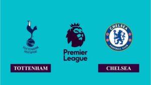 Nhận định Tottenham Hotspur vs Chelsea, 03h00 ngày 05/02/2021, Ngoại hạng Anh