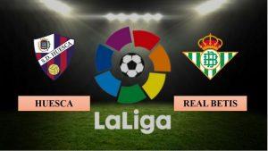 Soi kèo nhận định Huesca vs Real Betis, 03h00 ngày 12/01/2021, La Liga
