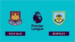 Soi kèo nhận định West Ham vs Burnley, 22h00 ngày 16/01/2021, Ngoại hạng Anh