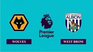 Soi kèo nhận định Wolverhampton vs West Bromwich, 19h30 ngày 16/01/2021, Ngoại hạng Anh