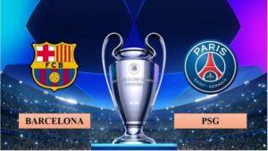 Nhận định Barcelona vs Paris S.Germain, 03h00 ngày 17/02/2021, Champions League