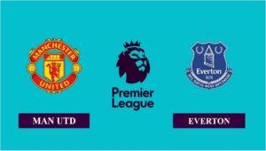 Nhận định Manchester United vs Everton, 03h00 ngày 07/02/2021, Ngoại hạng Anh