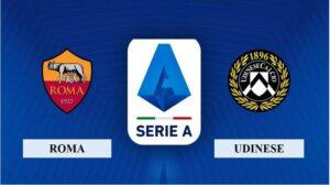 Nhận định Roma vs Udinese, 18h30 ngày 14/02/2021, Serie A