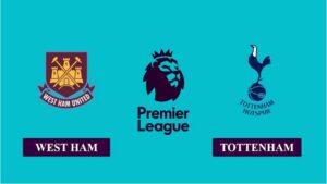 Nhận định West Ham vs Tottenham Hotspur, 19h00 ngày 21/02/2021, Ngoại hạng Anh