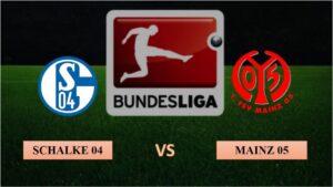 Nhận định Schalke 04 vs Mainz 05, 02h30 ngày 06/03/2021, Bundesliga