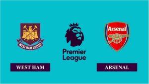 Nhận định West Ham vs Arsenal, 22h00 ngày 21/03/2021, Ngoại hạng Anh