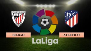 Nhận định Athletic Bilbao vs Atletico Madrid, 02h00 ngày 26/04/2021, La Liga