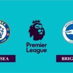 Nhận định Chelsea vs Brighton, 2h00 ngày 21/04/2021, Ngoại hạng Anh