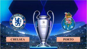 Nhận định Chelsea vs Porto, 2h00 ngày 14/04/2021, lượt về tứ kết Champions League