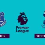 Nhận định Everton vs Tottenham Hotspur, 02h00 ngày 17/04/2021, Ngoại hạng Anh