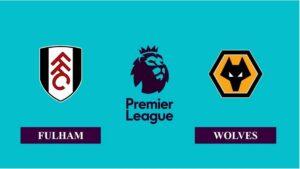 Nhận định Fulham vs Wolverhampton, 02h00 ngày 10/04/2021, Ngoại hạng Anh