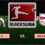 Nhận định Koln vs RB Leipzig, 23h30 ngày 20/04/2021, Bundesliga