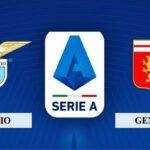 Nhận định Lazio vs Genoa, 17h30 ngày 02/05/2021, Serie A