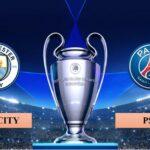 Nhận định Manchester City vs Paris S.Germain, 2h00 ngày 05/05/2021, lượt về bán kết Champions League