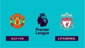 Nhận định Manchester United vs Liverpool, 22h30 ngày 02/05/2021, Ngoại hạng Anh