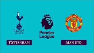 Nhận định Tottenham Hotspur vs Manchester United, 22h30 ngày 11/04/2021, Ngoại hạng Anh