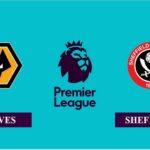 Nhận định Wolves vs Sheffield United, 02h15 ngày 18/04/2021, Ngoại hạng Anh