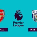 Nhận định Arsenal vs West Bromwich, 01h00 ngày 10/05/2021, Ngoại hạng Anh