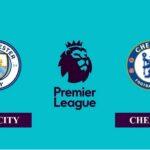 Nhận định Manchester City vs Chelsea, 23h30 ngày 08/05/2021, Ngoại hạng Anh