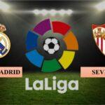 Nhận định Real Madrid vs Sevilla, 02h00 ngày 10/05/2021, La Liga