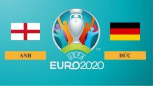 Nhận định Anh vs Đức, 23h00 ngày 29/06/2021, Vòng 1/8 Euro 2020