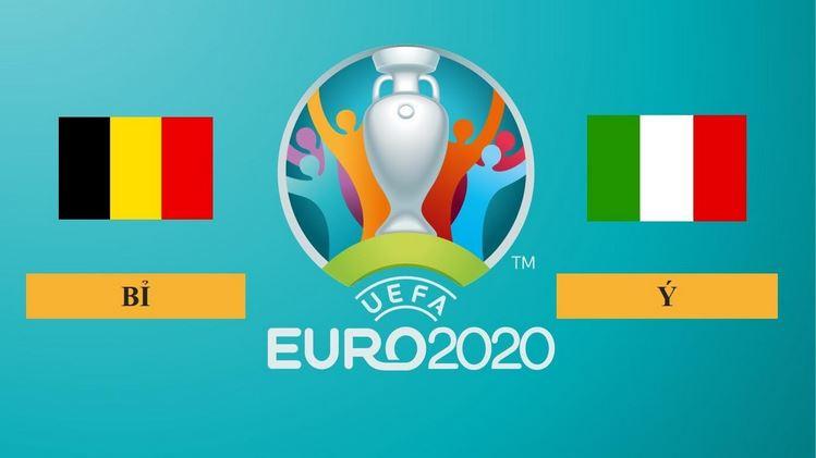 Nhận định Bỉ vs Italy, 2h00 ngày 03/07/2021, Tứ kết Euro 2020