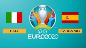 Nhận định Italy vs Tây Ban Nha, 2h00 ngày 07/07/2021, bán kết Euro 2020